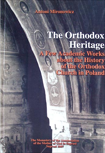 The Orthodox Heritage