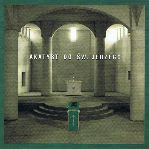 Akatyst do św. Jerzego - CD